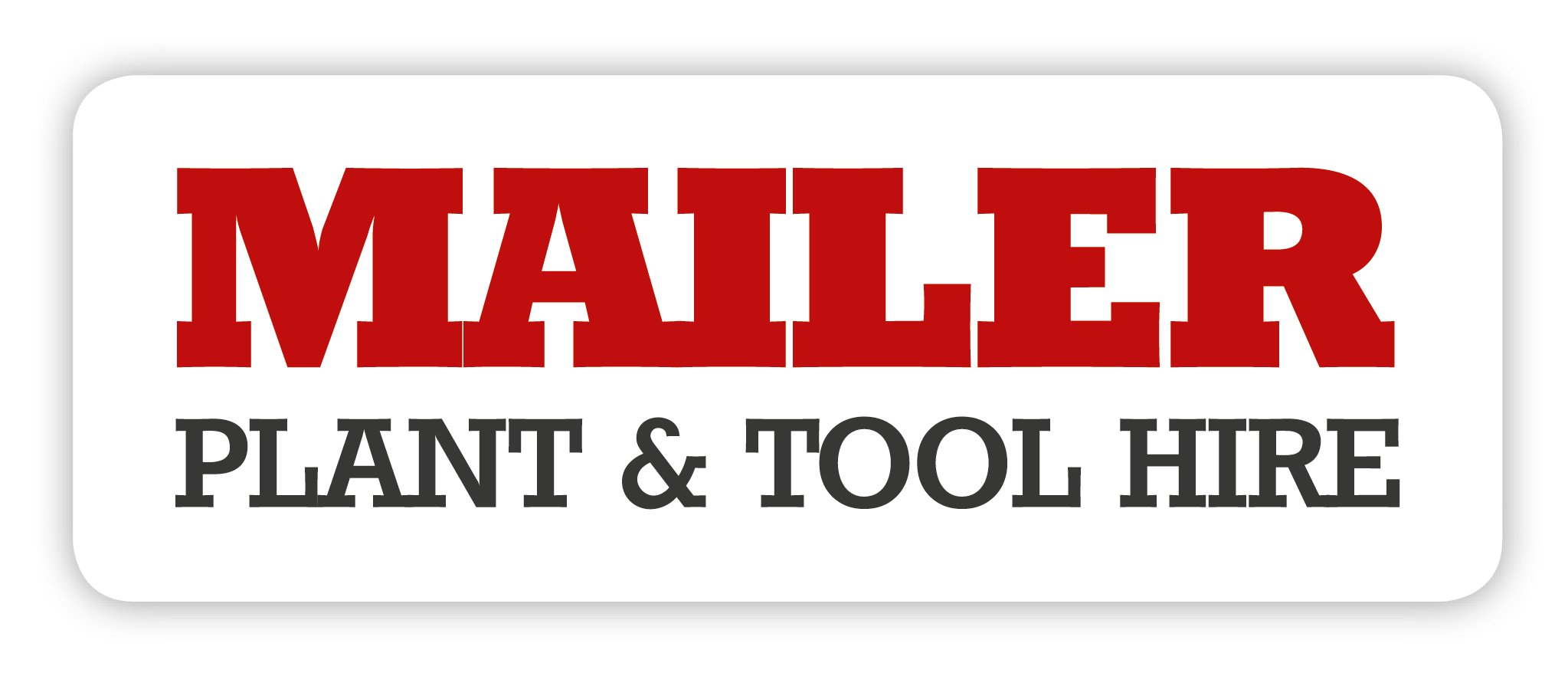 Mailer and Sons Plant and Tool Hire